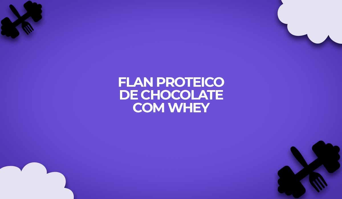 flan proteico whey protein chocolate