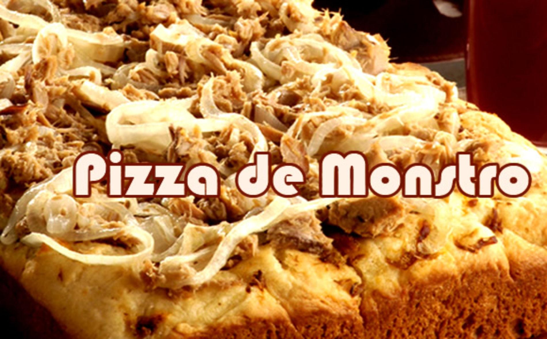 Pizza de Monstro