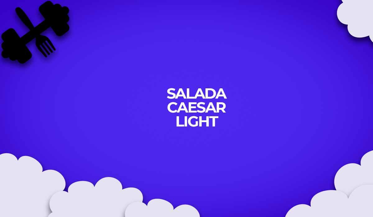 salada caesar receita light