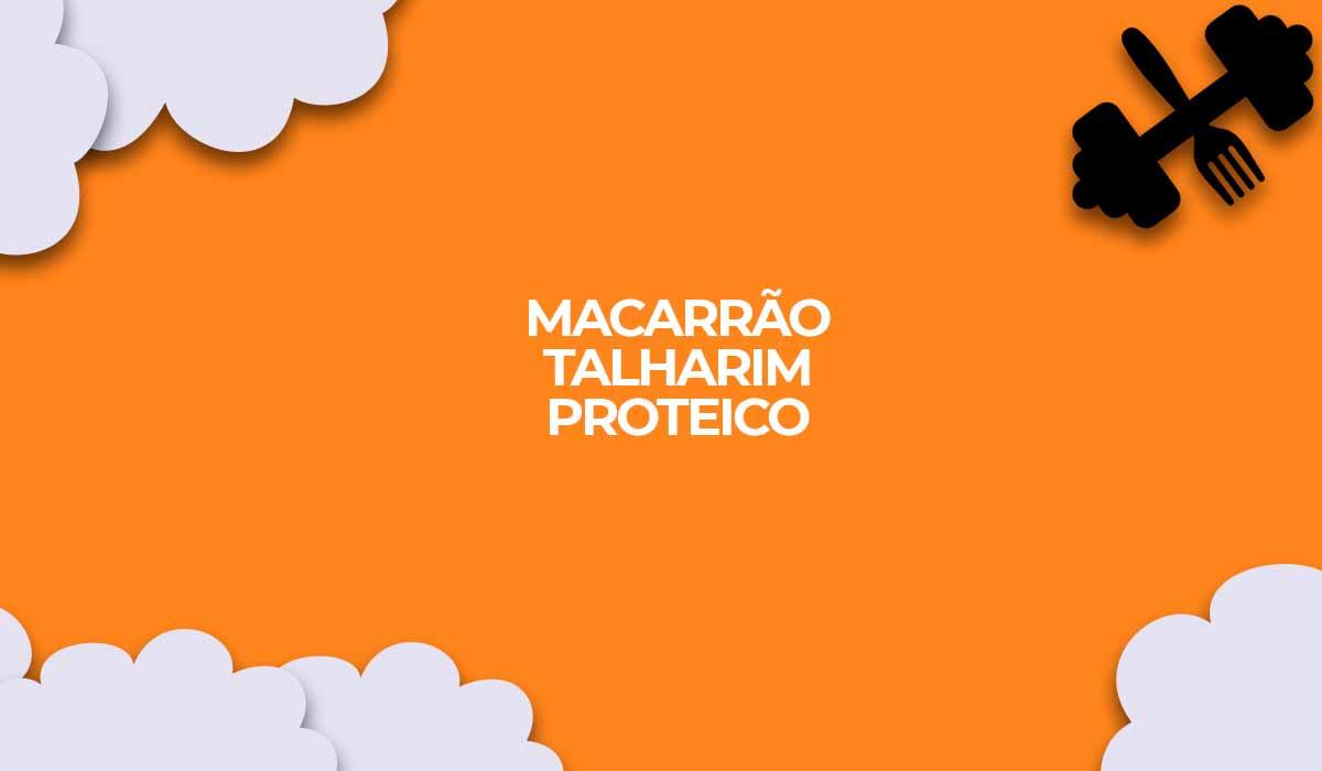 macarrao talharim proteico pastawhey