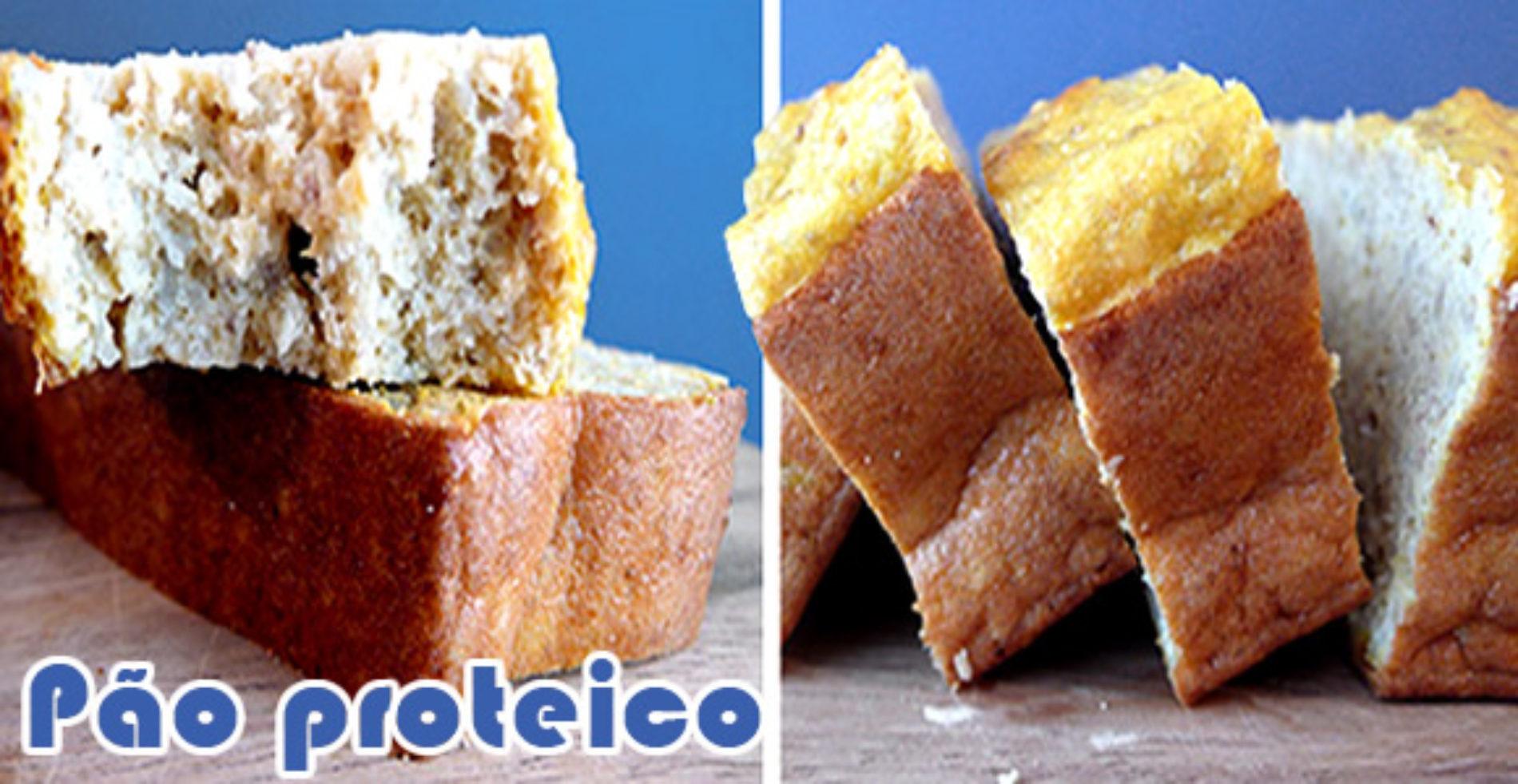 Pão de proteína – Receita de pão proteico sem glúten