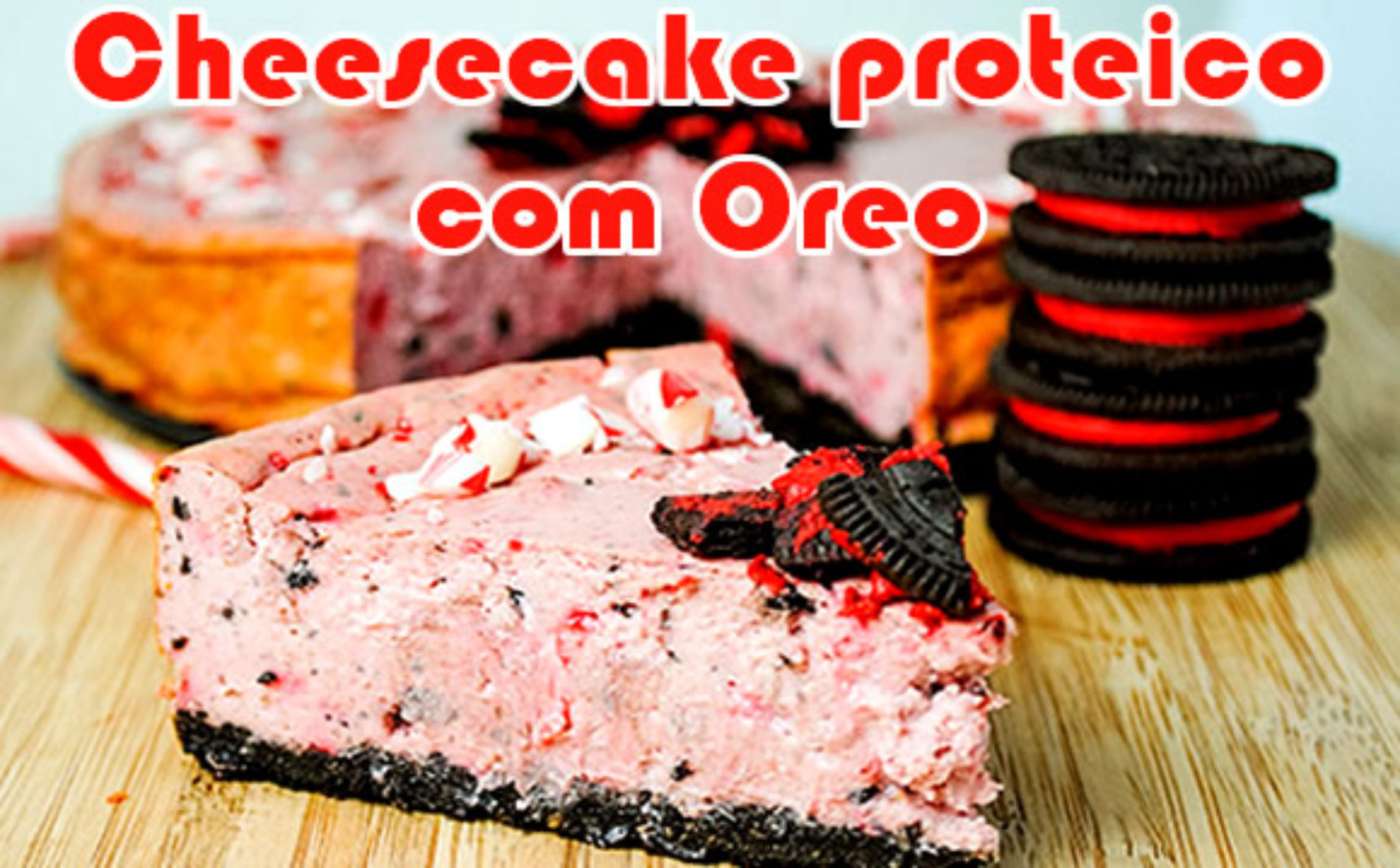 Cheesecake proteico com biscoito Oreo e menta