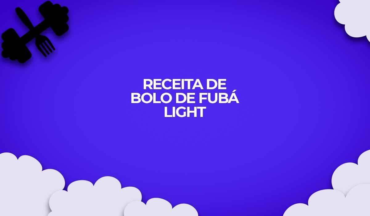 receita de bolo de fuba receitas fit light