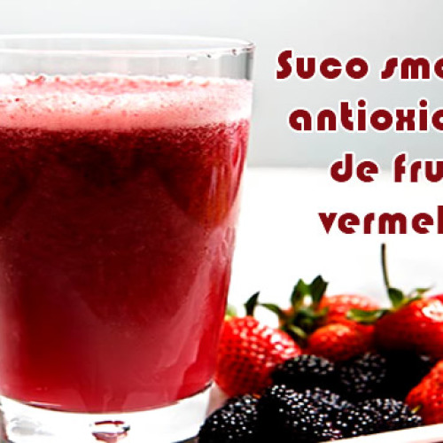 Suco smoothie antioxidante – Receitas fit