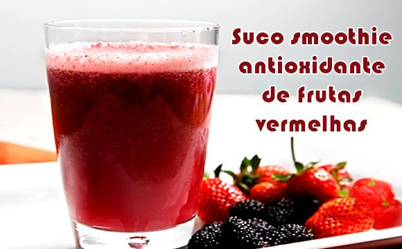 suco smoothie antioxidante