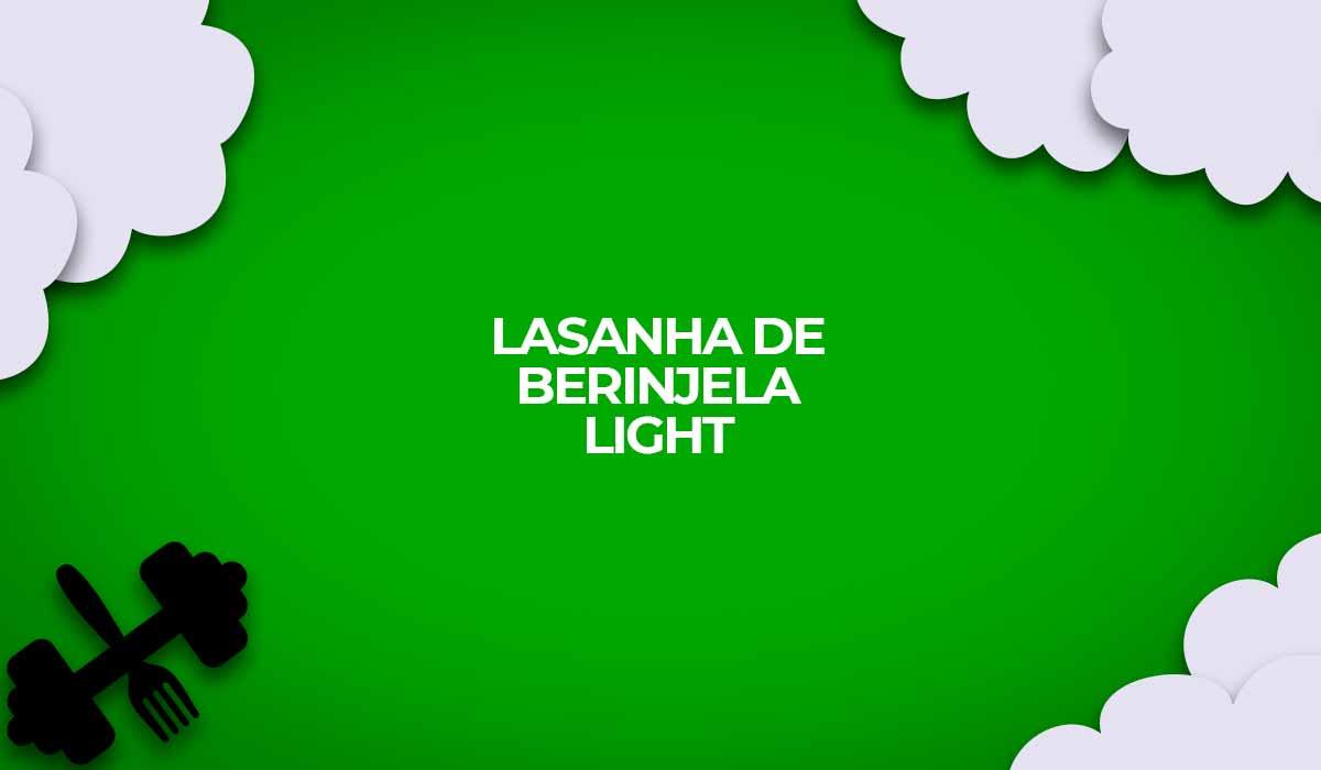 receita lasanha de berinjela light