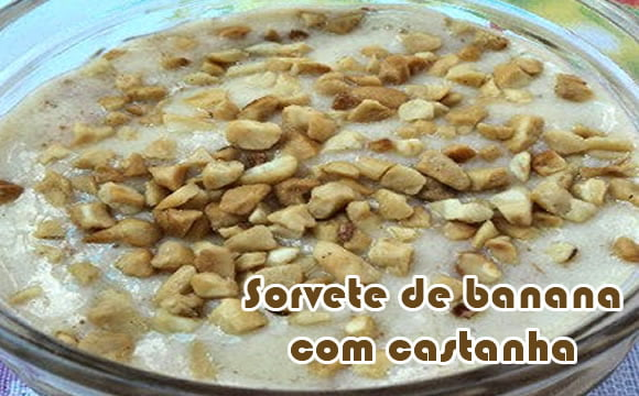 receita light sorvete de banana com castanha do para