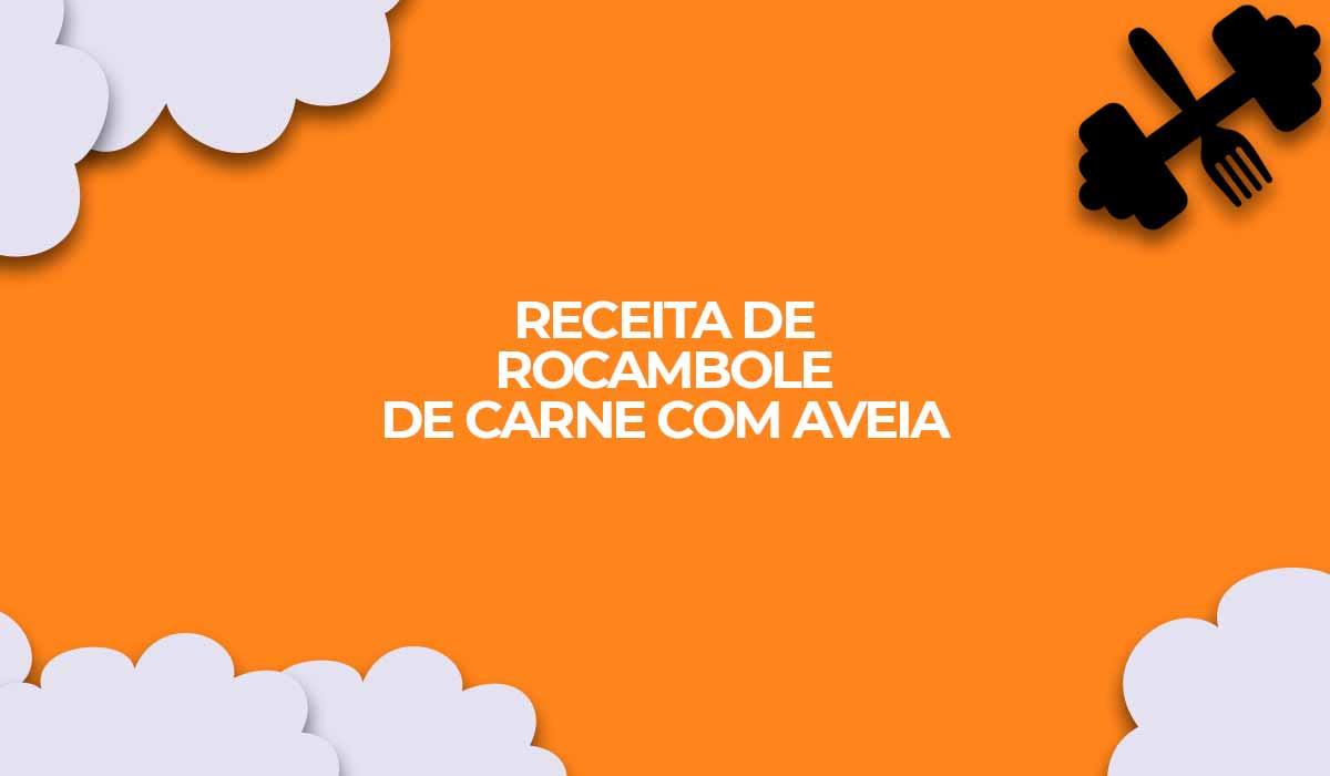 rocambole de carne com aveia
