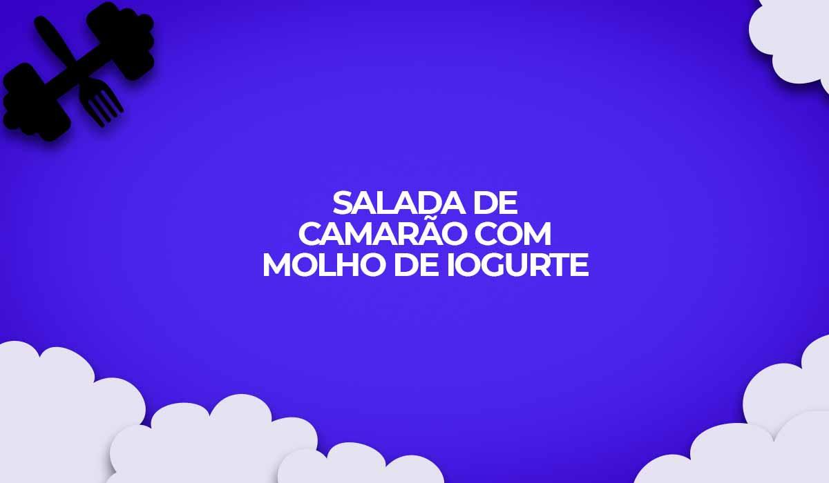 salada de camarao com molho de iogurte