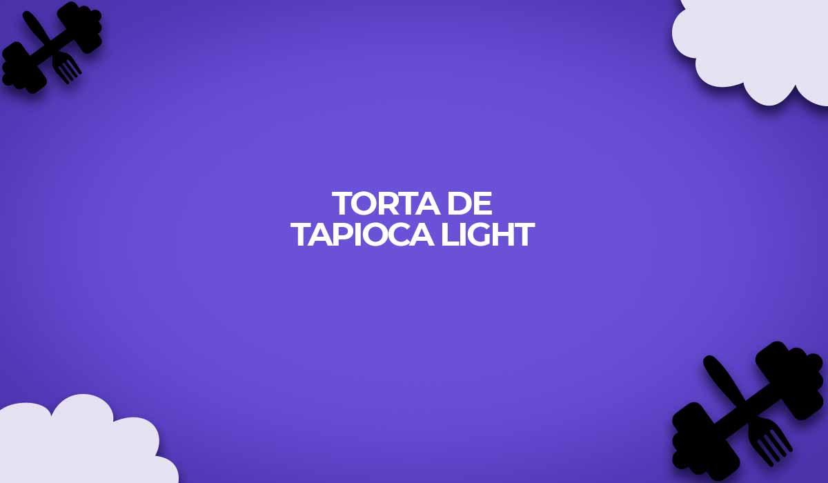 torta de tapioca light dieta dos pontos