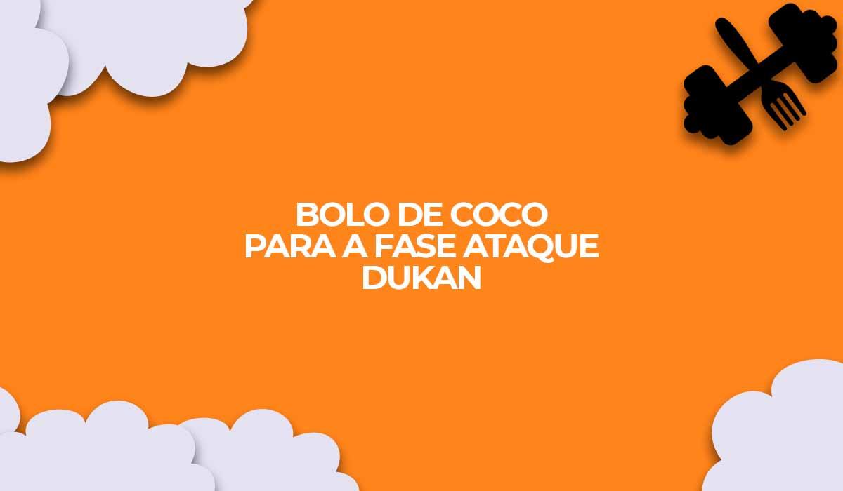 receita de bolo de coco para a fase ataque