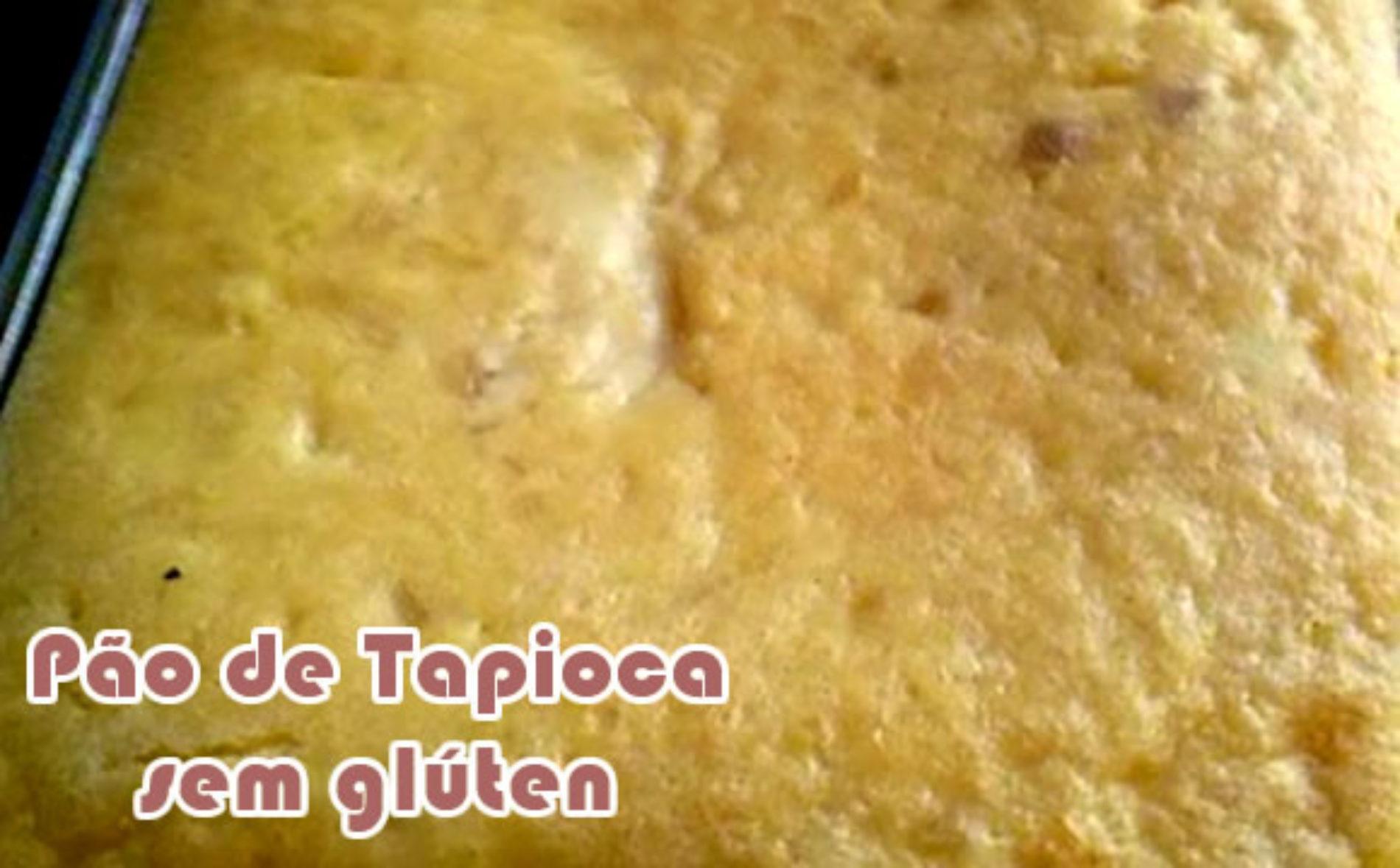 Pão de tapioca sem glúten – Receitas fit