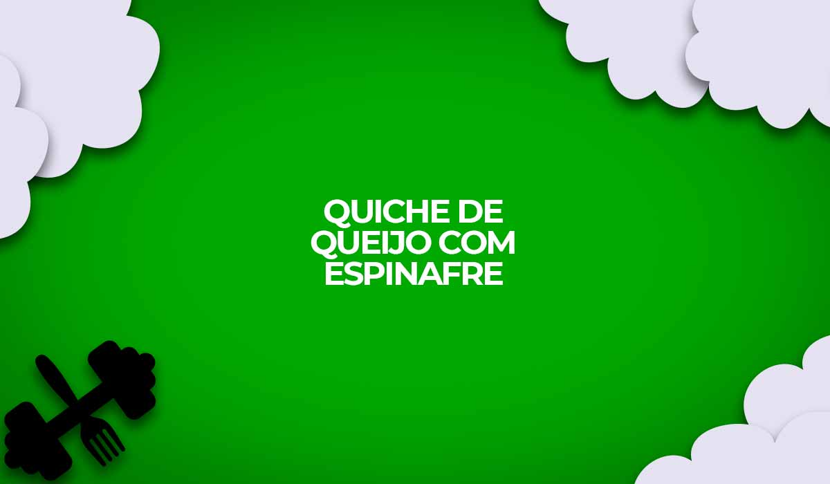 receita fit quiche de espinafre light