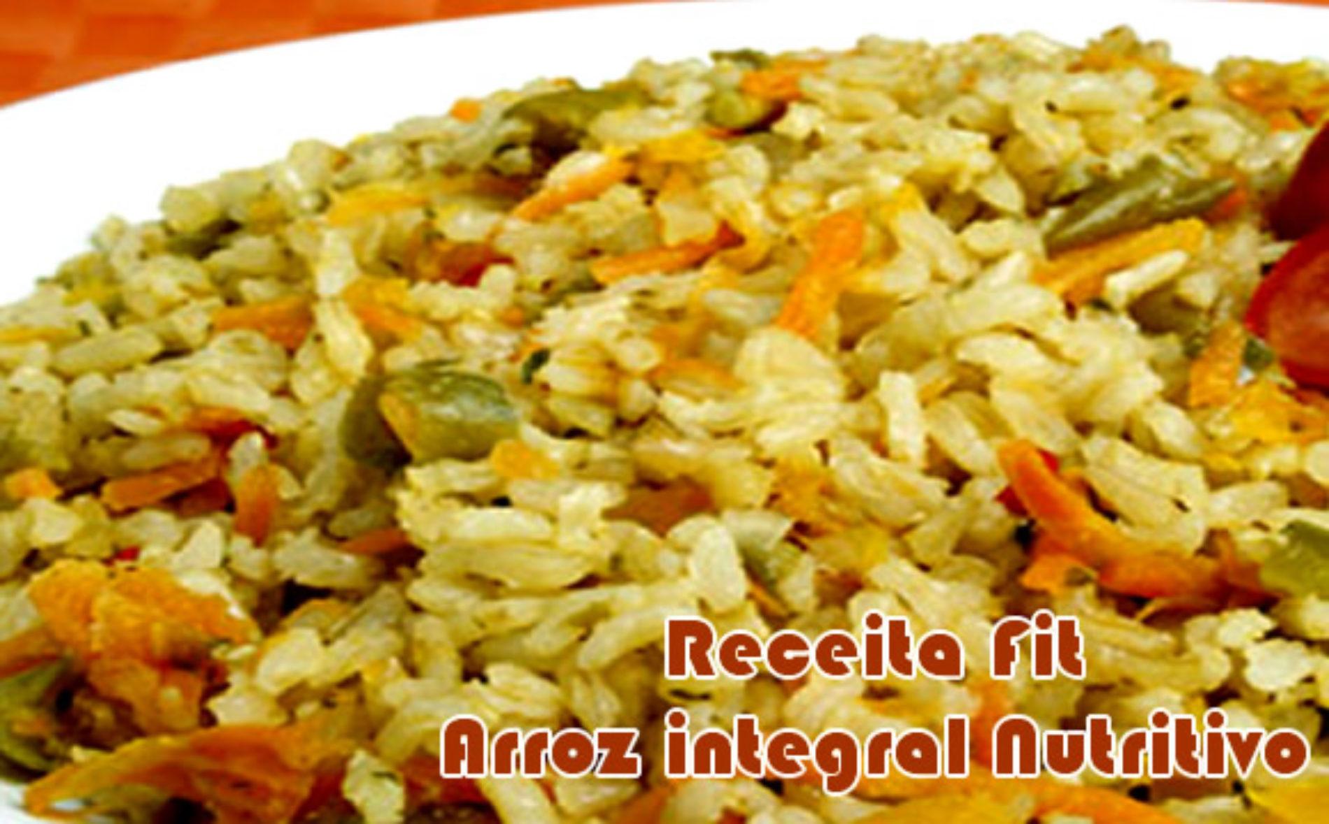 Arroz integral nutritivo e delicioso – Receitas fit