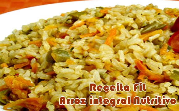 receita arroz integral nutritivo fit
