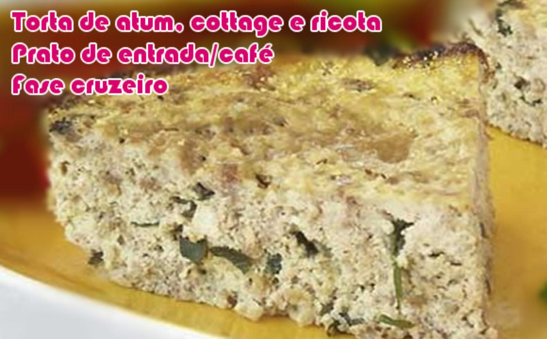Torta de atum, cottage e ricota