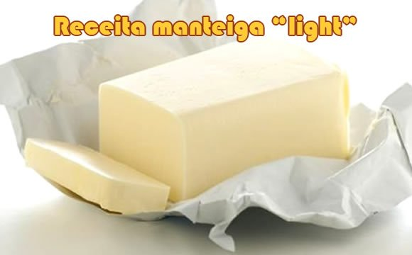receita manteiga caseira light
