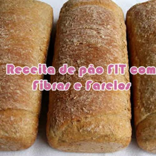 Pão FIT de fibras e farelos