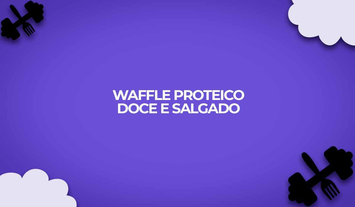 receita de waffle proteico dukan doce salgado