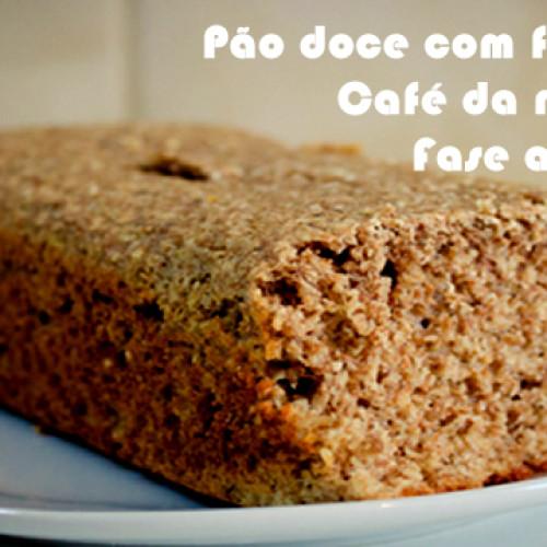 Pão doce com farelos dukan