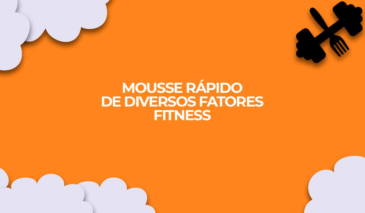 receita fit mousse light dukan