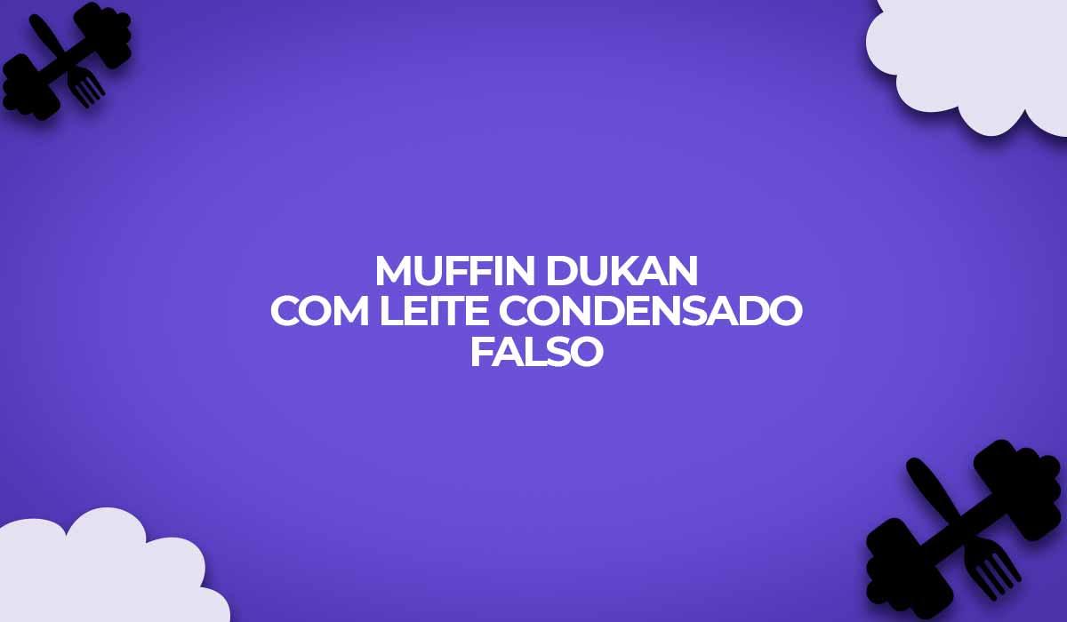 muffin-dukan-baunilha-leite-condensado-falso