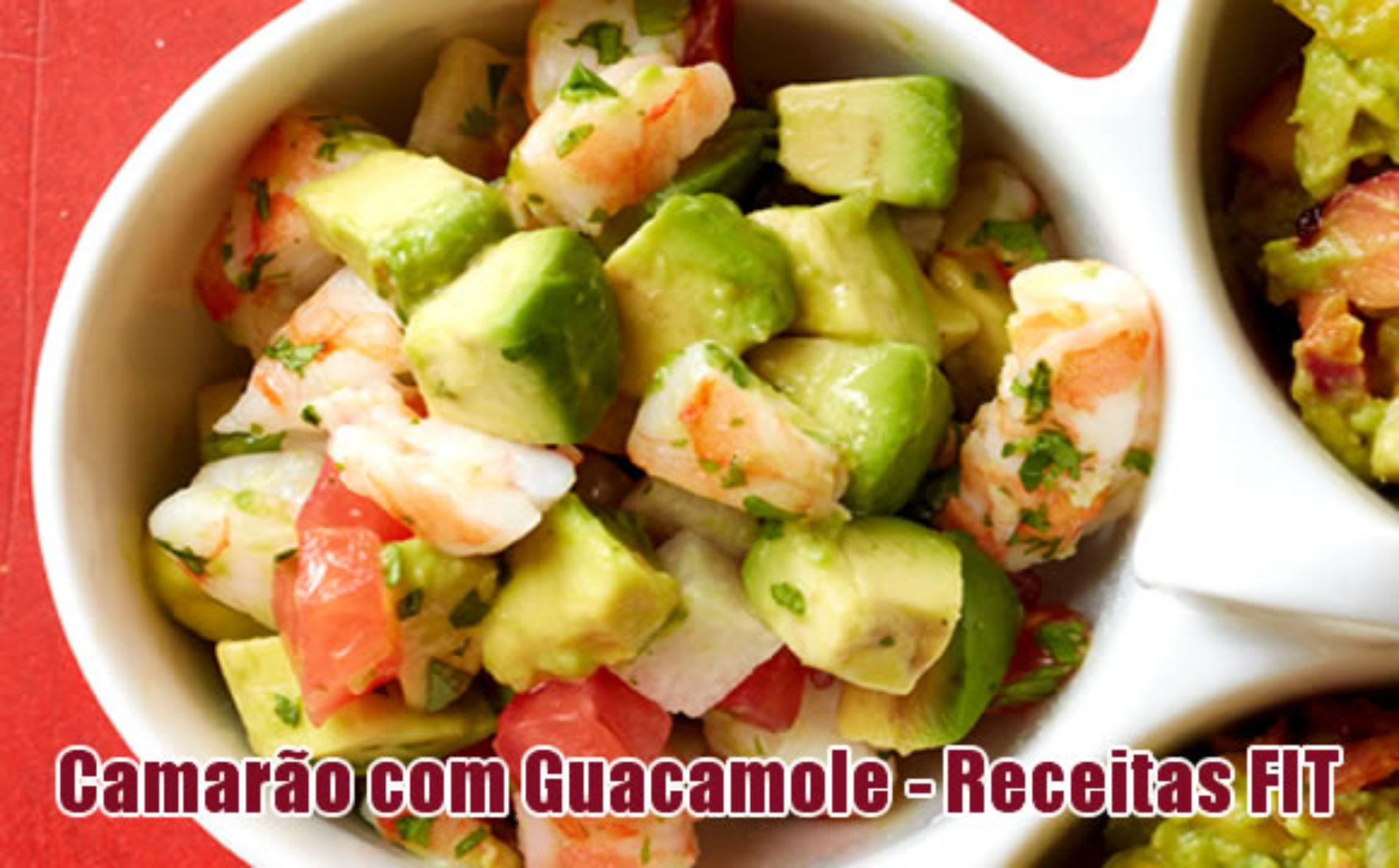 Camarão com Guacamole/Abacate – Receitas FIT