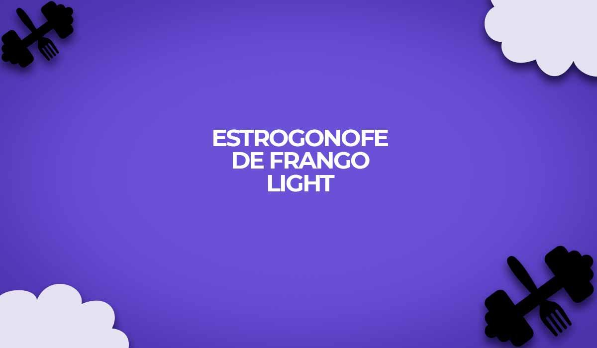 estrogonofe light fit receitas strogonoff frango