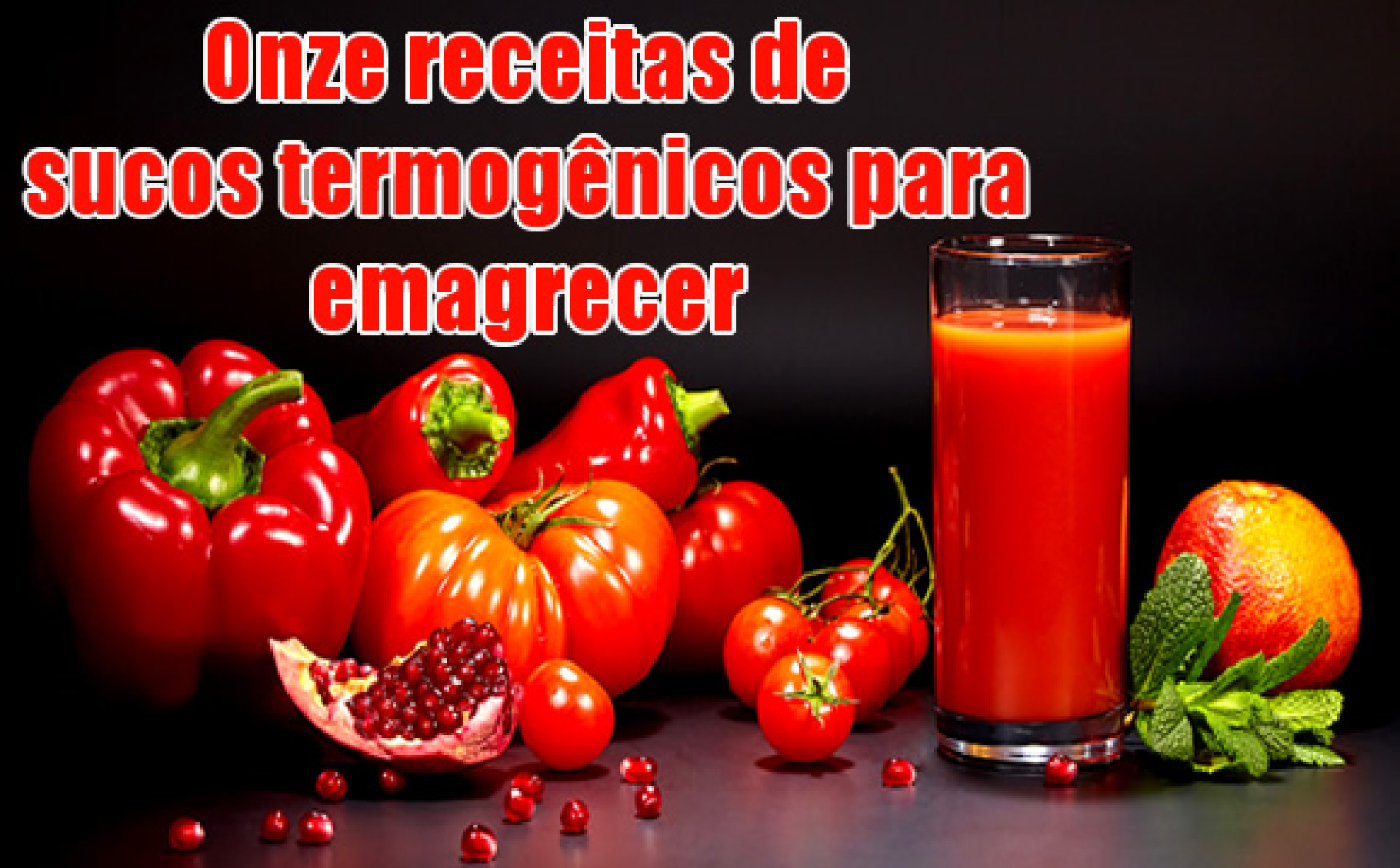 Sucos Termogênicos – 11 receitas para queimar gordura