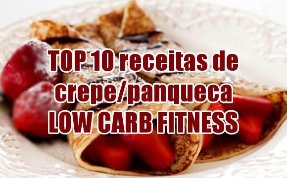 crepe panqueca receitas fit low carb fitness top 10