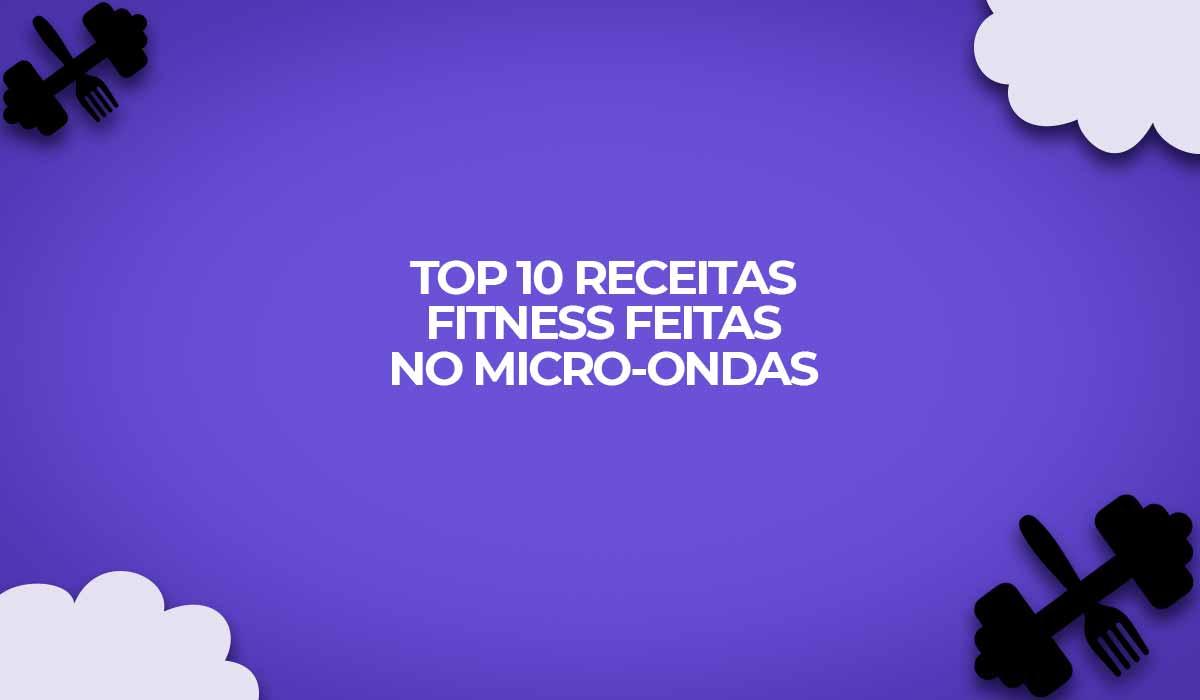 microondas receitas fit fitness dieta