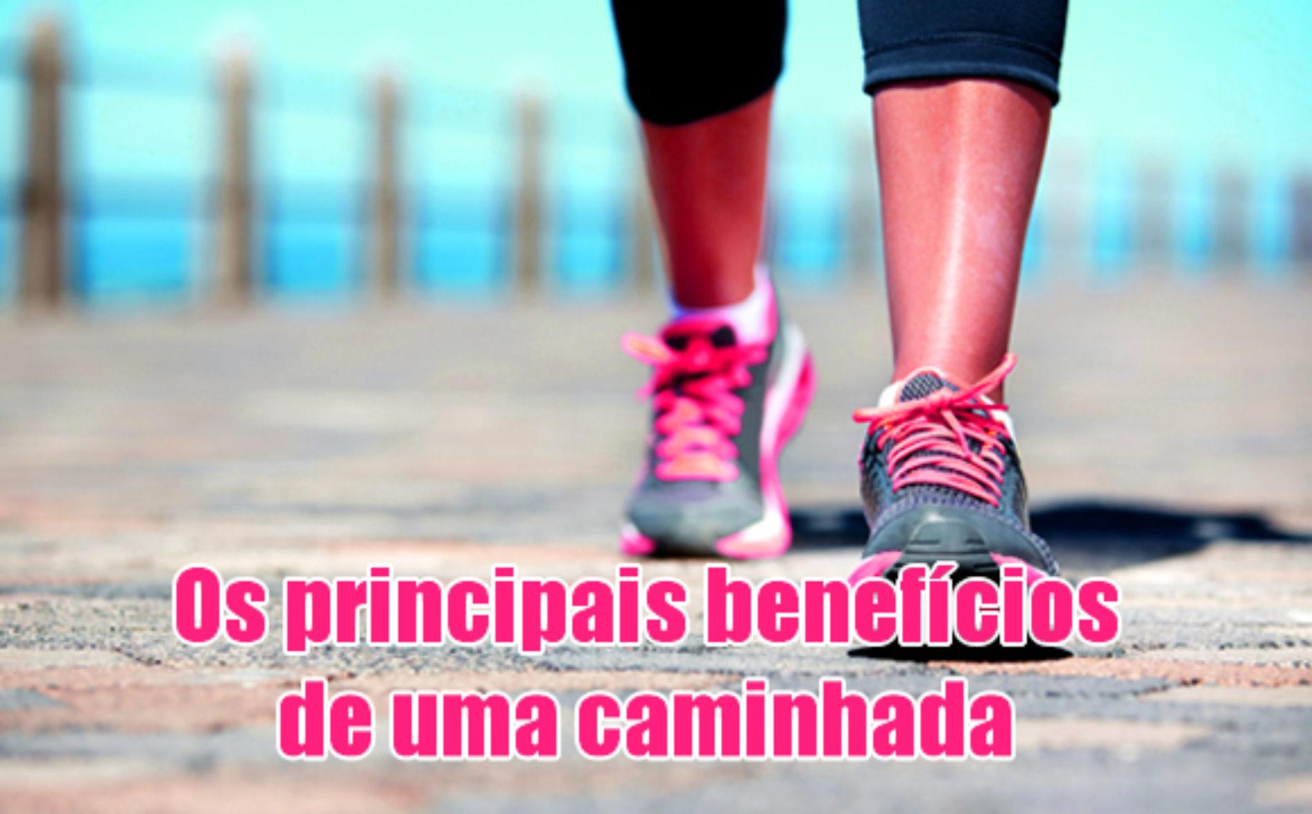 Principais benefícios de uma caminhada