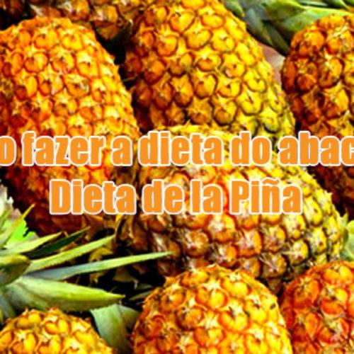 Dieta do abacaxi para emagrecer – Dieta de la piña