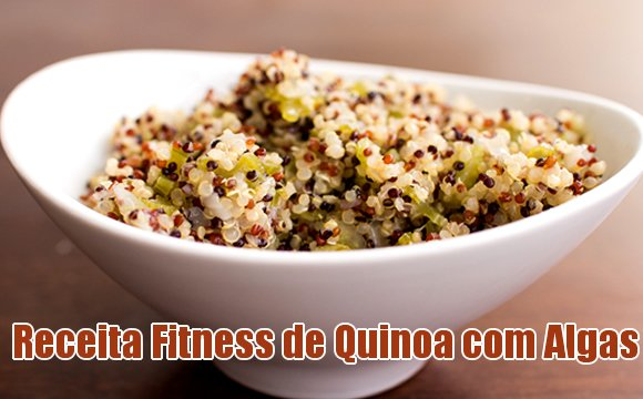 receita fit quinoa algas fitness