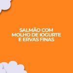 receita fitness dukan salmao molho iogurte ervas finas