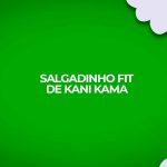 como fazer receita fitness salgadinho chips kani kama