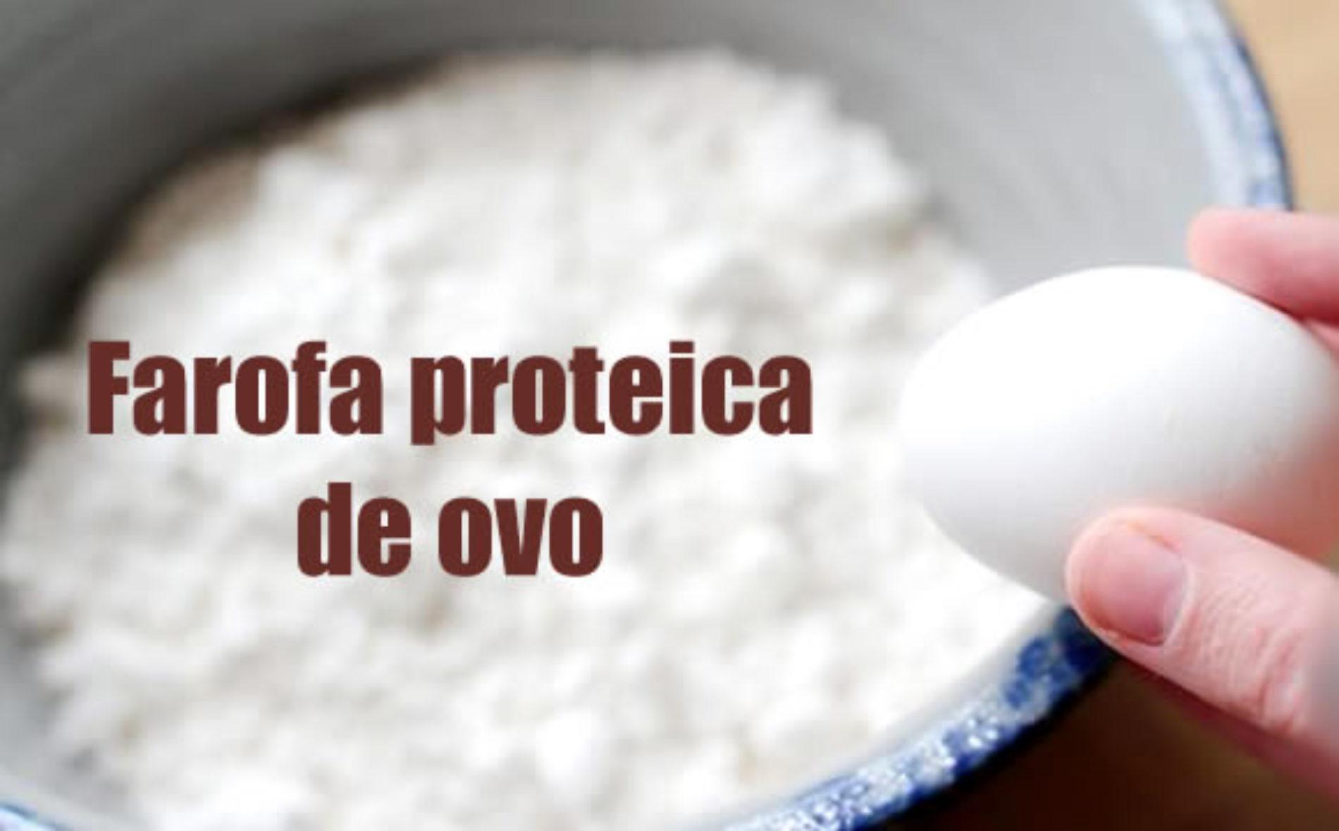 Farofa proteica de Ovo
