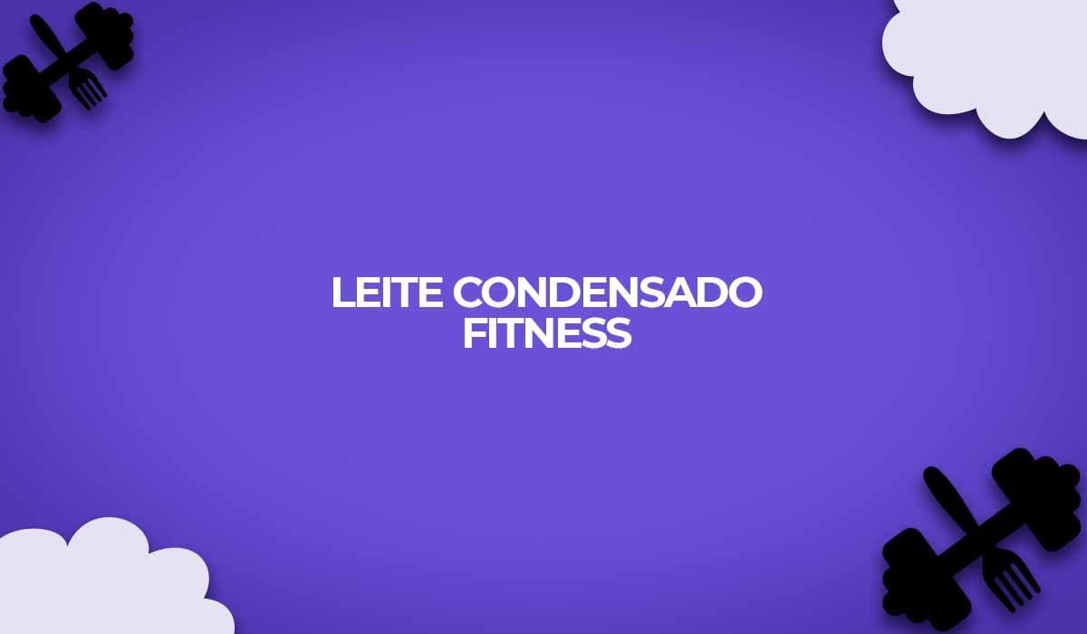 receita leite condensado fitness fit diet