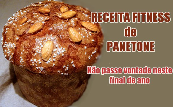 receita panetone fitness fit low carb