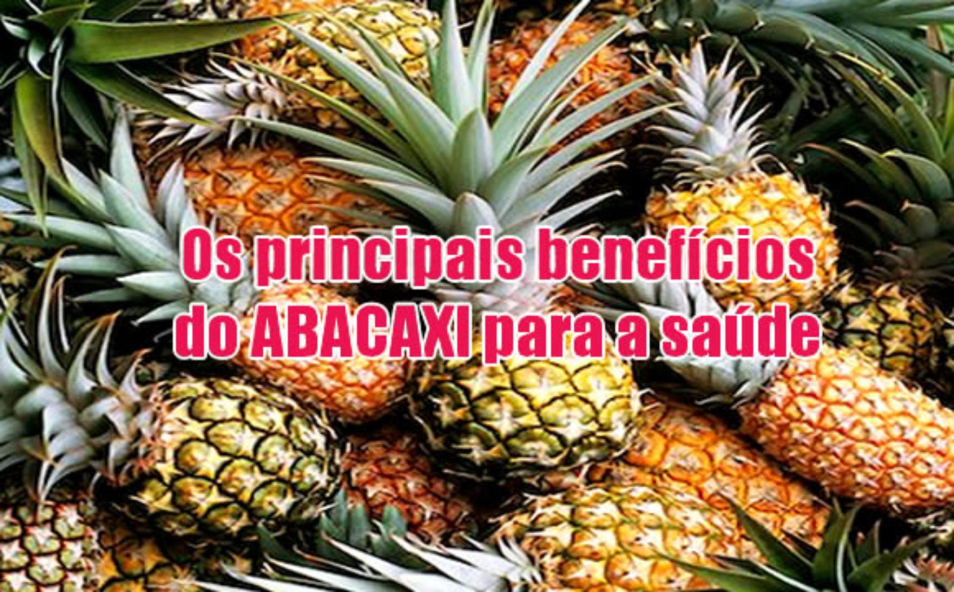 Os 10 melhores benefícios do abacaxi para nossa saúde