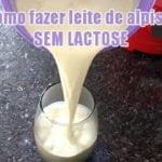 receita como fazer leite alpiste fitness sem lactose