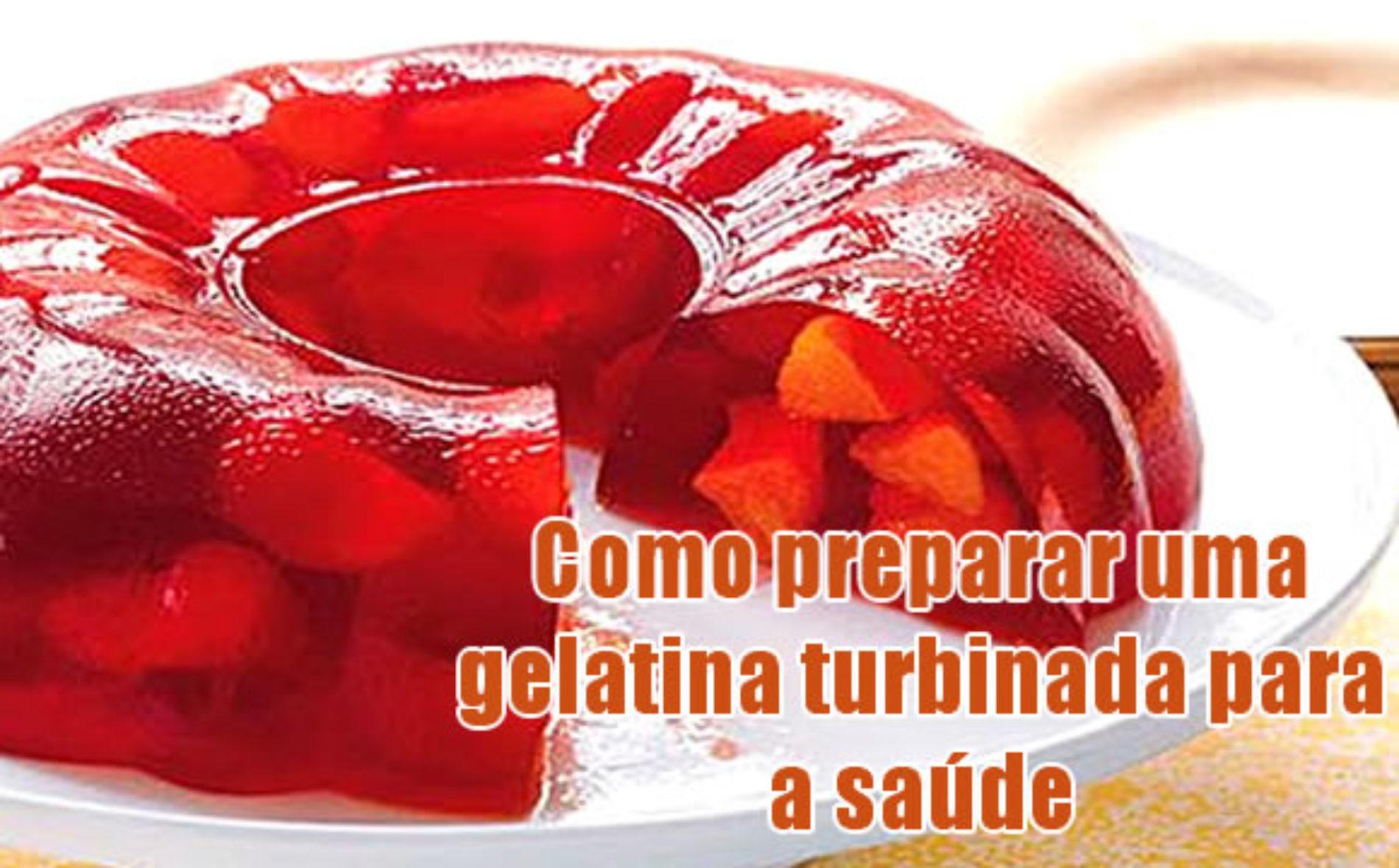 Dicas para preparar uma gelatina turbinada para a saúde