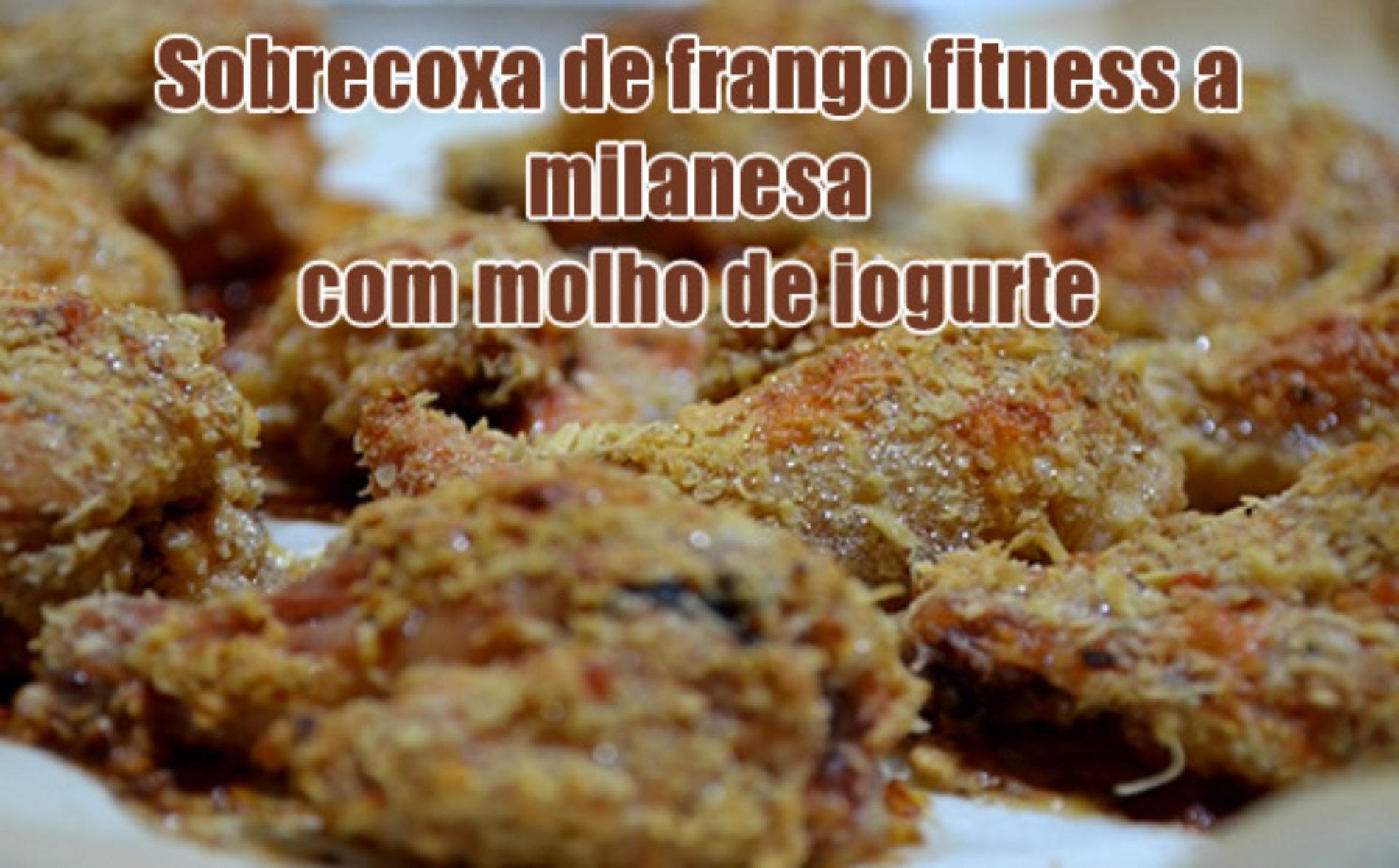 Receita Fitness de sobrecoxa de frango a milanesa com molho de iogurte