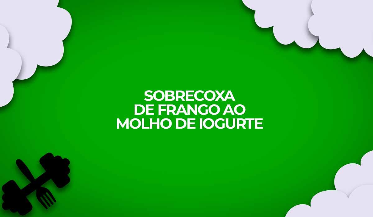 receita fitness sobrecoxa milanesa molho iogurte