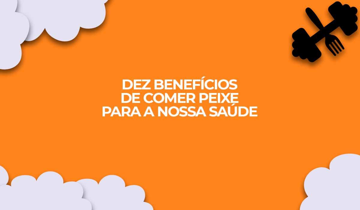 beneficios consumo peixe saude