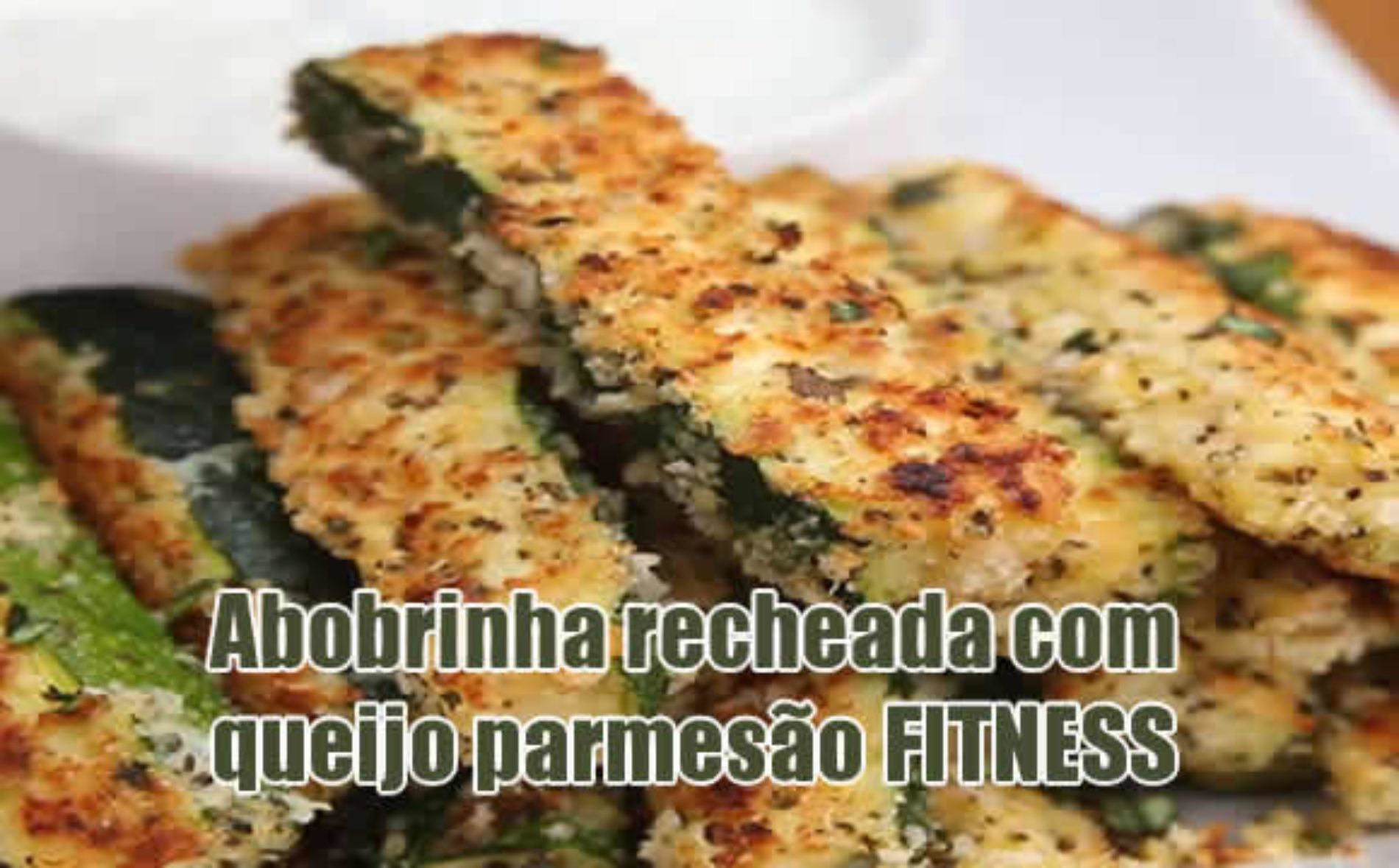 Abobrinha FIT recheada com queijo Low Carb