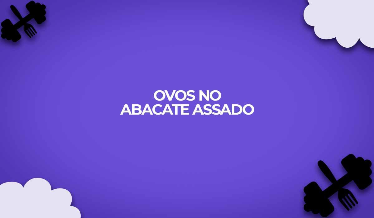ovos no abacate assado receitas fitness