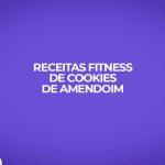 receita fitness cookie amendoim caseiro