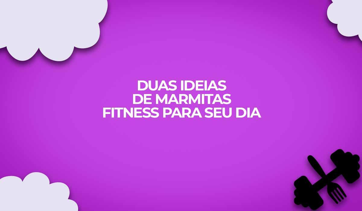 ideias marmitas fitness