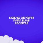 receita fitness molho kefir light